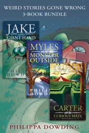 Weird Stories Gone Wrong 3 Book Bundle