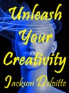 Unleash Your Creativity A How To Guide