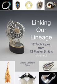 Linking Our Lineage: 12 Techniques from 12 Master Smiths Volume 2