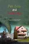 Pea Soup And Tomatoes A Fictional Story Based On The Historic Minnesota Tornadoes Of 1965