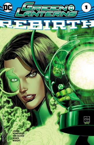 Geoff Johns, Sam Humpheries, Ethan Van Sciver & Ed Benes - Green Lanterns: Rebirth (2016) #1