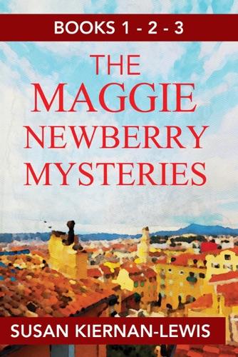 Susan Kiernan-Lewis - The Maggie Newberry Mysteries: Books 1,2,3