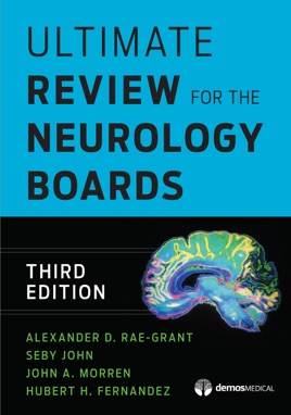 Ultimate Review for the Neurology Boards