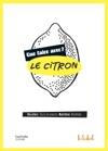 Que Faire Avec Le Citron