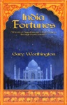 India Fortunes A Novel Of Rajasthan And Northern India Through Past Centuries