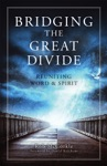 Bridging The Great Divide
