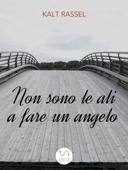 Non sono le ali a fare un angelo