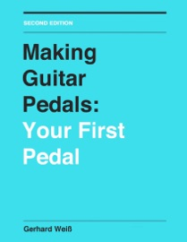 Making Guitar Pedals