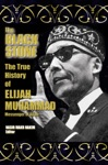 The True History Of Elijah Muhammad - Autobiographically Authoritative The Black Stone