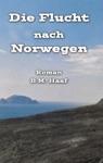 Die Flucht Nach Norwegen