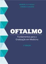Oftalmologia: Fundamentos Para A Graduação Em Medicina