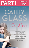 Girl Alone: Part 1 of 3
