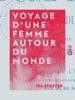 Voyage D'une Femme Autour Du Monde