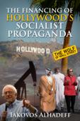 The Financing of Hollywood's Socialist Propaganda