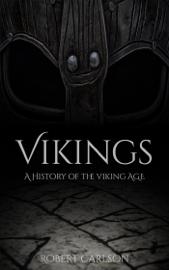 Vikings: A History of the Viking Age book