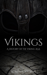 Vikings: A History of the Viking Age Book Review