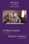 Le Neant Roumain Un EntretienNeantul Romanesc O Convorbire