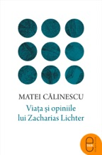 Viata Si Opiniile Lui Zacharias Lichter