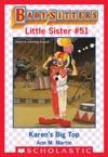 Karens Big Top Baby-Sitters Club Little Sister 51