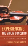 Experiencing The Violin Concerto