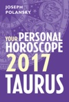 Taurus 2017 Your Personal Horoscope
