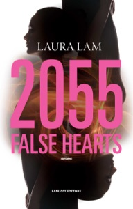 2055. False Hearts da Laura Lam