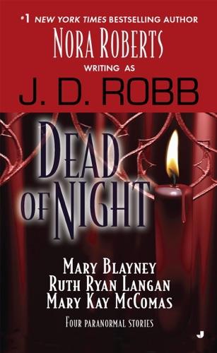 J. D. Robb, Mary Blayney, R.C. Ryan & Mary Kay Mccomas - Dead of Night