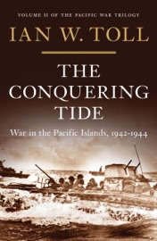The Conquering Tide: War in the Pacific Islands, 1942-1944 (Vol. 2)  (Pacific War Trilogy) PDF Download