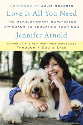 Love Is All You Need - Jennifer Arnold book
