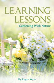 Learning Lessons: Gardening With Nature book