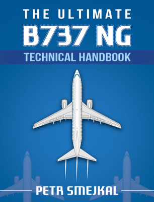 The Ultimate B 737 NG Technical Handbook - Petr Smejkal book