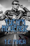 Tucks Revenge A Bikers Journey