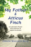 My Father And Atticus Finch A Lawyers Fight For Justice In 1930s Alabama