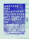 Analyse Des Traditions Religieuses Des Peuples Indignes De LAmrique