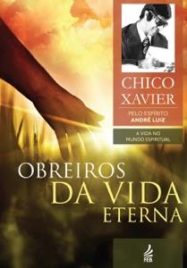 Obreiros da vida eterna Book Cover