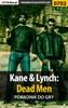 Kane & Lynch: Dead Men (Poradnik do gry)