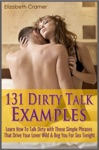 131 Dirty Talk Examples Learn How To Talk Dirty With These Simple Phrases That Drive Your Lover Wild  Beg You For Sex Tonight