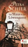 Petra Schier - Das Haus in der Löwengasse artwork