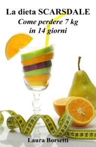 La dieta SCARSDALE: Come perdere 7 kg in 14 giorni Libro Cover