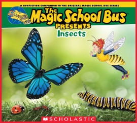 Magic School Bus Presents: Insects - Tom Jackson