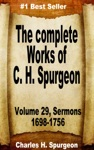 The Complete Works Of Charles Spurgeon Volume 29 Sermons 1698-1756