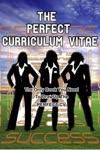 The Perfect Curriculum Vitae