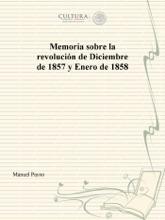 Memoria sobre la revolución de Diciembre de 1857 y Enero de 1858