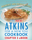 The New Atkins for a New You Breakfast and Brunch Dishes Book Cover