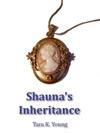 Shaunas Inheritance