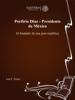JosГ© F. Godoy - Porfirio Diaz - Presidente de MГ©xico ilustraciГіn