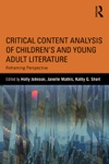 Critical Content Analysis Of Childrens And Young Adult Literature