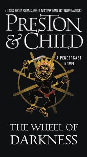 Douglas Preston & Lincoln Child - The Wheel of Darkness