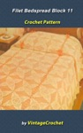 Filet Block 11 Bedspread Vintage Crochet Pattern