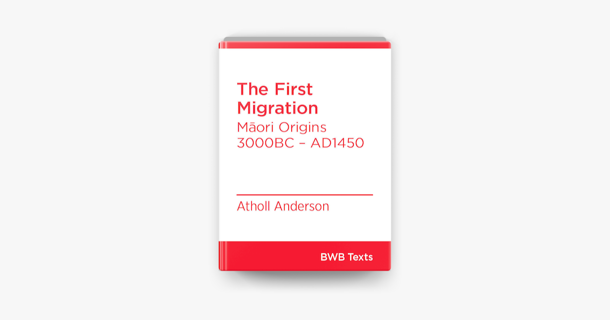 The First Migration - Atholl Anderson